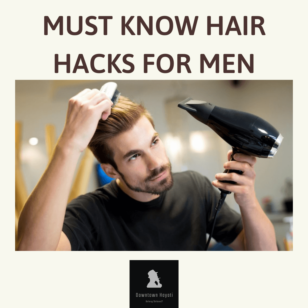 """#5-Must know hair hacks for Men in 2021"""